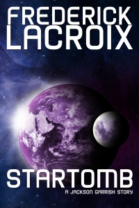 Cover for the short story Startomb by Frederick Lacroix