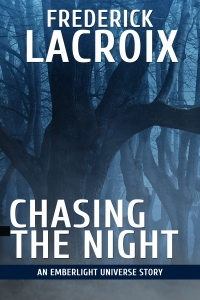 Cover for the short story Chasing The Night by Frederick Lacroix